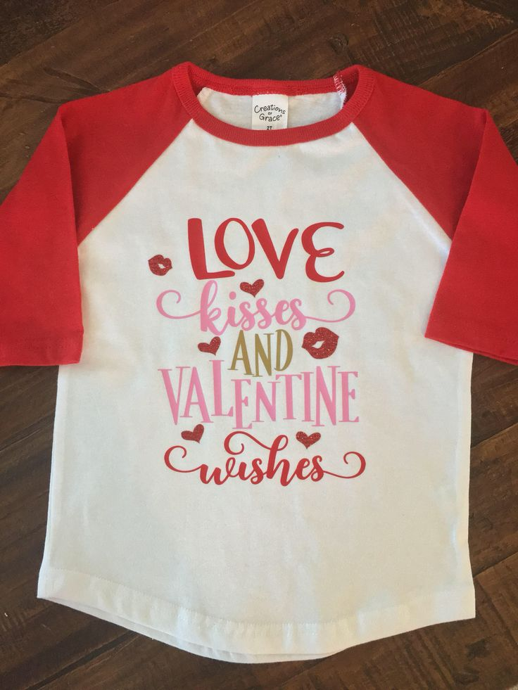 Toddler Girls Valentines Day Raglan- Love Kisses and Valentine Wishes by MagicalBoutiqueCo on Etsy https://www.etsy.com/listing/582778067/toddler-girls-valentines-day-raglan-love