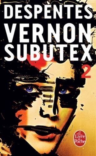 Vernon Subutex : à lire absolument, pour compléter le très brillant premier tome, même si le plaisir est un peu tempéré au cours des 200 dernières pages