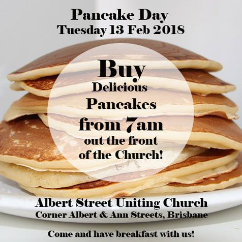 Pancake Day! Come along on February 13, 2018 from 7am to purchase some delicious pancakes. All proceeds go to our Community Meal program.