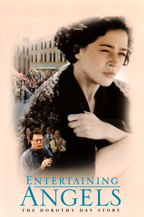 Watch Entertaining Angels - The Dorothy Day Story (1996) Full Movie Online Free
