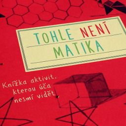 ilustrační - přebal knihy Toto není matika!
