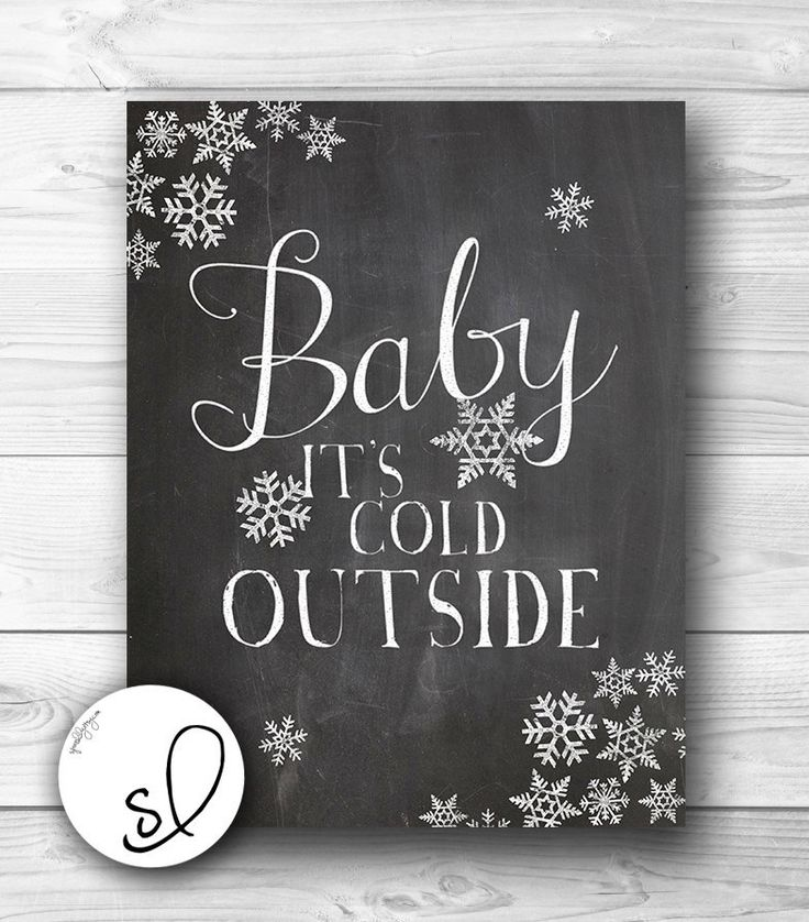"""Vintage Chalkboard """"Baby it's Cold Outside"""" print with snowflakes 24x30 DIY PDF"""