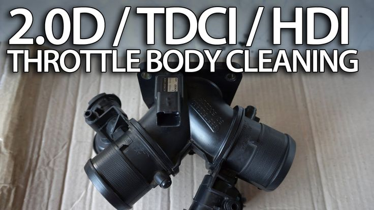 How to clean throttle body in 2.0D HDi TDCi 136PS #Volvo #Ford #Peugeot diesel #service #cars #maintenance