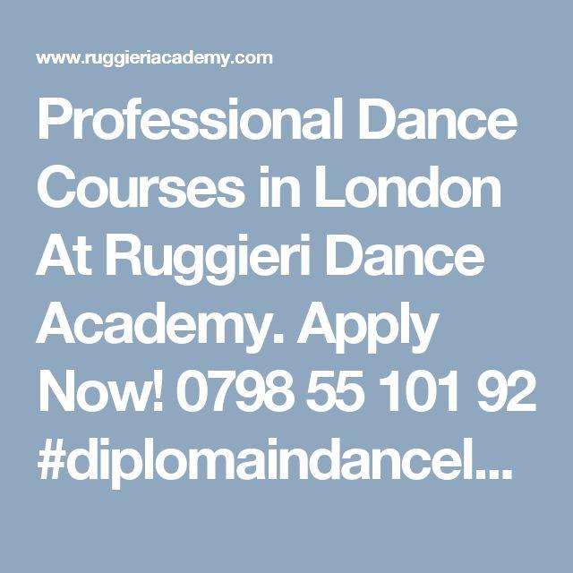 Professional Dance Courses in London At Ruggieri Dance Academy. Apply Now! 0798 55 101 92 #diplomaindancelondon #dancediplomacoursesLondon
