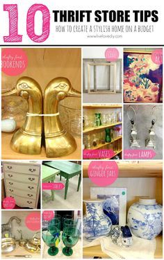 10 Thrift Store Shopping Tips: How To Decorate on a Budget! Great ideas for creating a stylish home on a small budget.