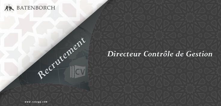 #Batenborch International #Maroc recrute un #Directeur #Contrôle de #Gestion à #Casablanca