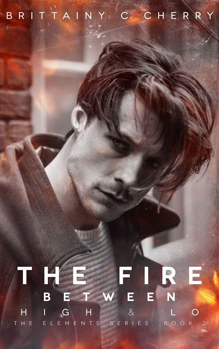 Reseña: The Fire Between High & Lo, de Brittainy C. Cherry