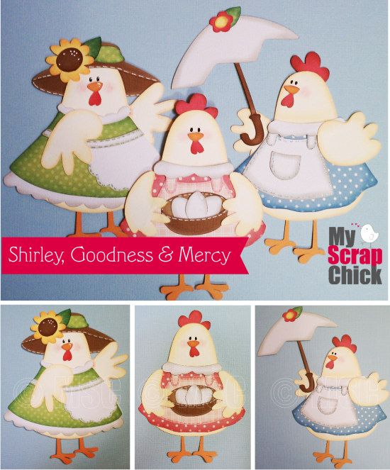 Shirley, Goodness & Mercy Chicks