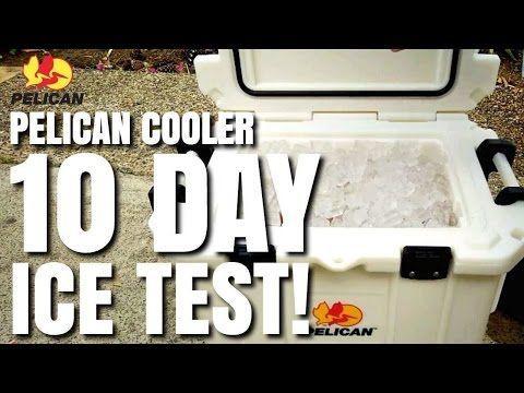Pelican Cooler 10 Day Ice Test Challenge Progear Elite 35 Model Youtube Pelican Cooler Cooler 10 Things