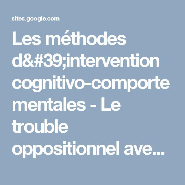 Les méthodes d'intervention cognitivo-comportementales - Le trouble oppositionnel avec provocation