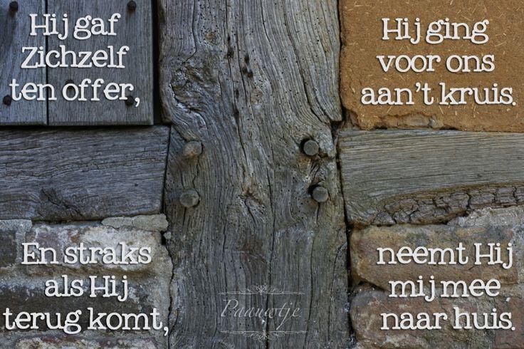 de stille week_ Gedichten http://www.gedichtensite.nl. Afbeeldingen met gedichten: http://www.fotogedichten.nl