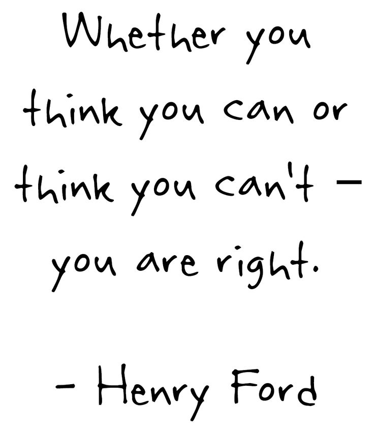 """Whether you think you can or think you can't - you are right."" - Heny Ford #Quotes #Inspiration"
