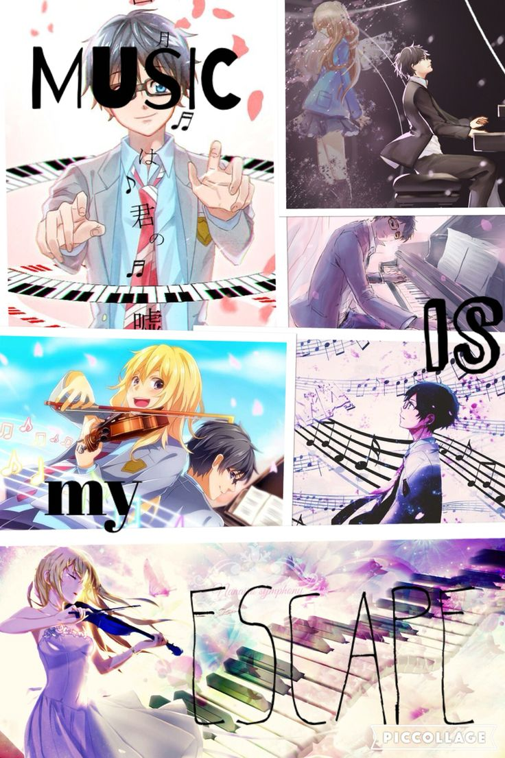 Anime-Your Lie In April Quote-Music Is My Escape