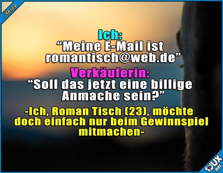 Armer Roman ^^' Lustige Sprüche #Humor #jux #1jux #Sprüche #Humor #lustigeSprüche #Jodel #romantisch #Studentlife