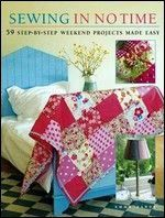 Sewing in No Time: 50 Step-by-step Weekend Projects Made Easy free ebook download