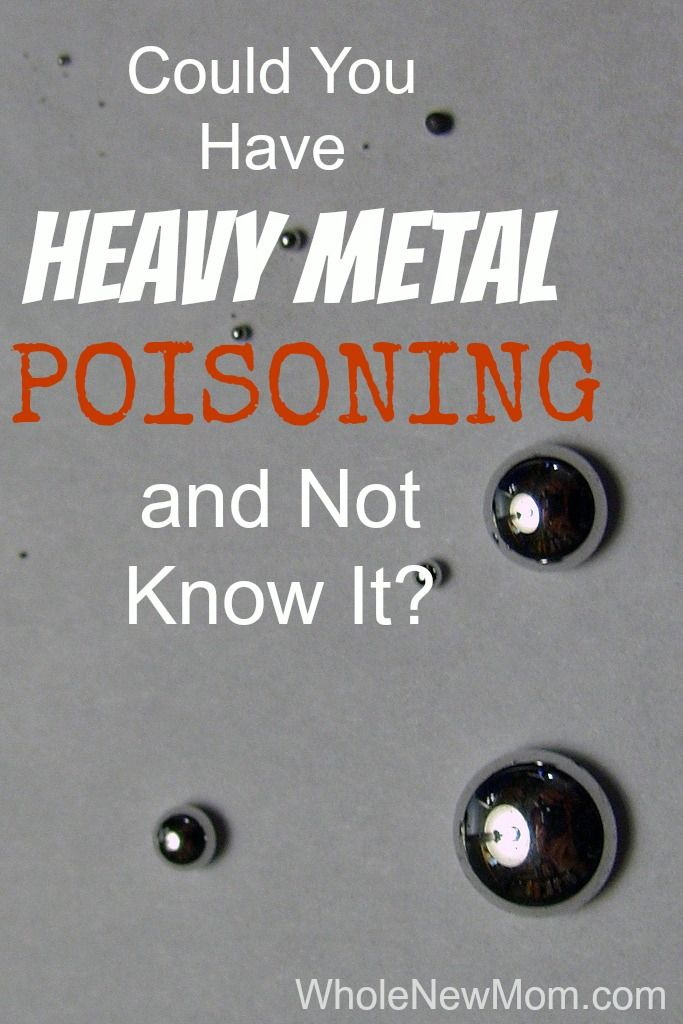 Heavy Metal Poisoning - I think it's epidemic. Find out how we learned that we had it and what we did about it.