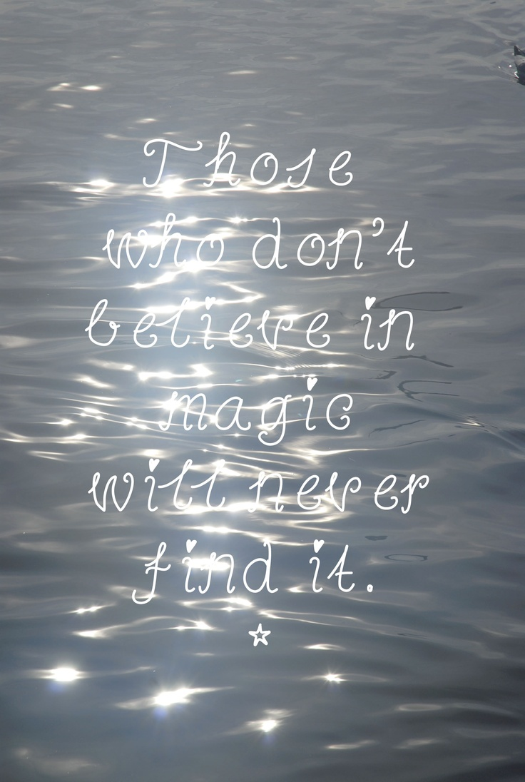 Magical Quotes 11 Best Magic Quotes Images On Pinterest  The Words Beautiful