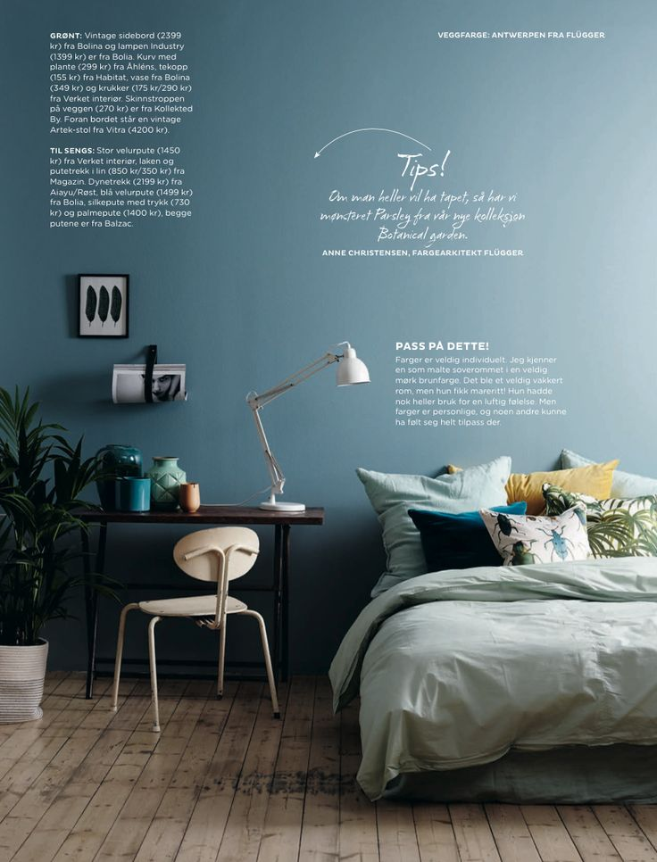 Love this wall color; Antwerpen from Flügger. Picture from Obos-bladet, styling Kråkvik & D´Orazio, photo Siren Lauvdal