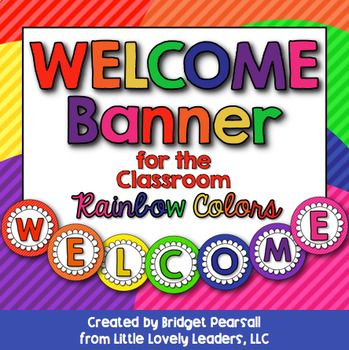 "Welcome your students and parents to your classroom this year with a rainbow colored ""WELCOME"" banner! Punch holes or hot glue in order to attach to ribbon. You can hang this anywhere you want to, just put it somewhere where everyone will see it! You can use it in the front of your school, across the doorway to your classroom, or hang it up on your board for open house!"