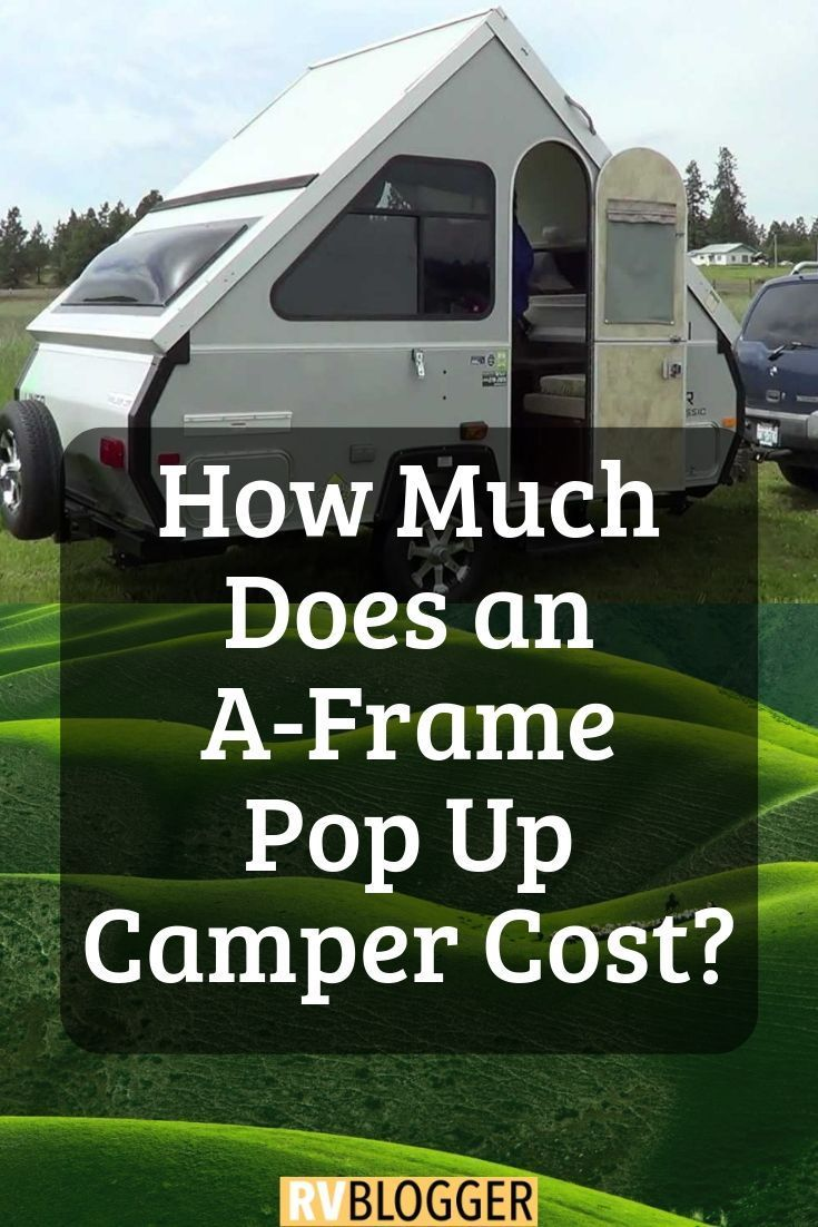 How much does an a frame pop up camper cost a frame