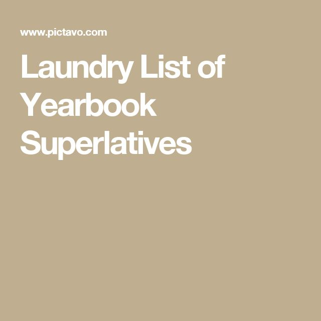 Laundry List of Yearbook Superlatives