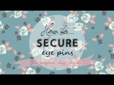 ▶ How to Secure Eye Pins for Polymer Clay Charms // DIY - YouTube