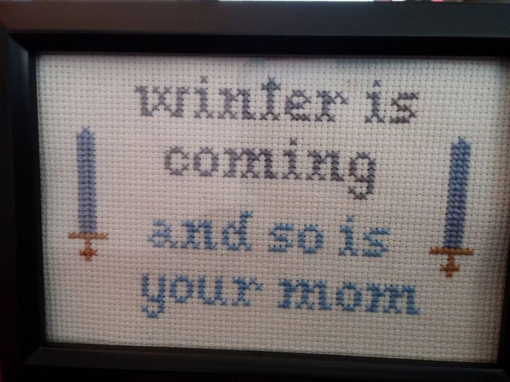 MATURE Game of Thrones Winter is Coming Funny Cross Stitch Framed!  Decorate your place with very inappropriate fun!  Free shipping! by StitchesBeKrazy on Etsy https://www.etsy.com/listing/194625066/mature-game-of-thrones-winter-is-coming