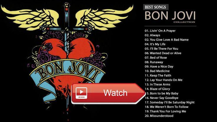 Bon Jovi Greatest Hits Full Playlist Best Of Bon Jovi  Bon Jovi Greatest Hits Full Playlist Best Of Bon Jovi