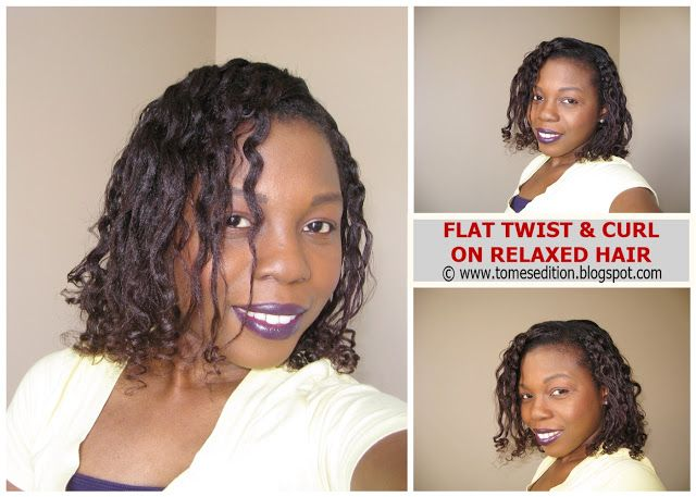 Tomes Edition My 24hr Flat Twist Curl On Relaxed Hair Tomes