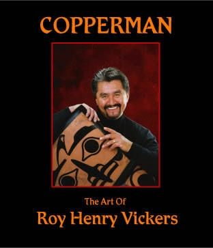 Copperman The Art of Roy Henry Vickers.