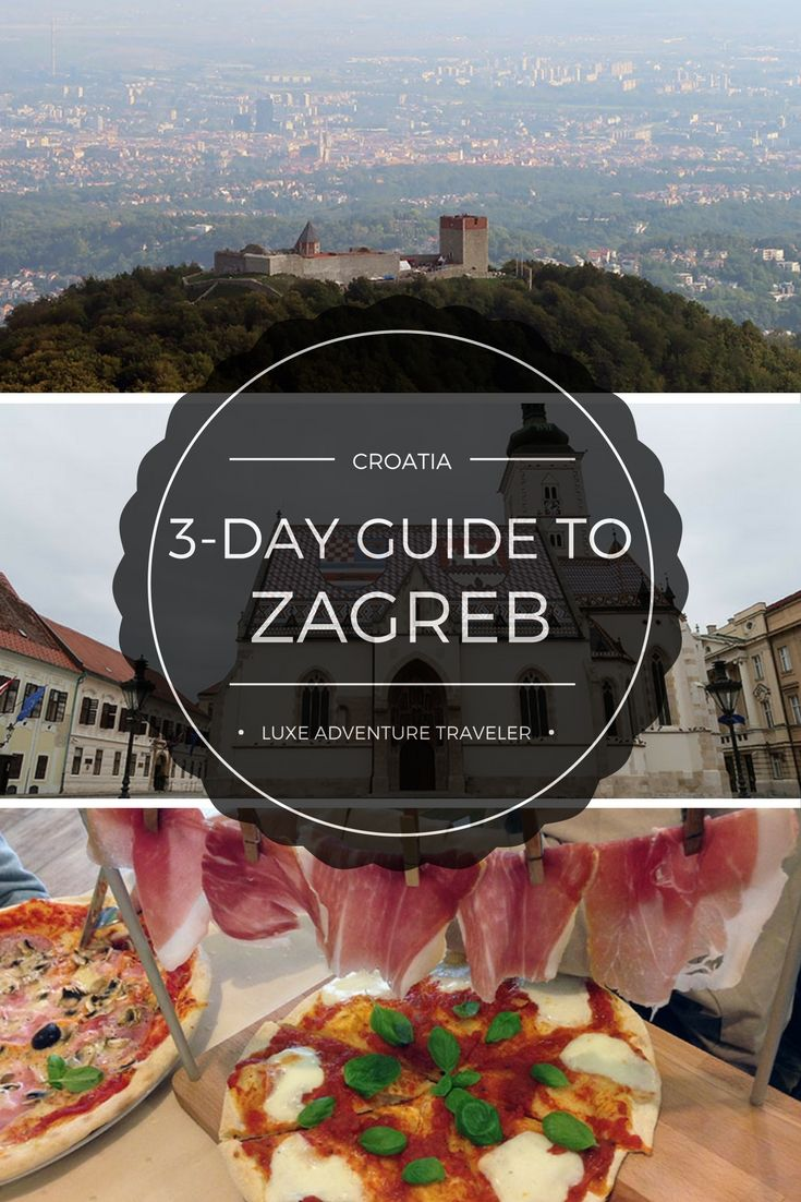 Follow This 3 Day Zagreb Itinerary For The Perfect Weekend Break Combining The Best Of Zagreb S Food Scene Urban Exploration And Luxe Experiences