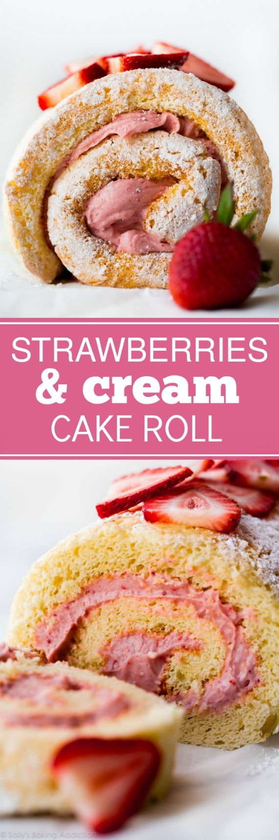DELICIOUS easy light and fluffy strawberries 'n' cream cake roll! Sponge jelly roll cake with fresh strawberry cream filling. Recipe and tutorial on sallysbakingaddiction.com