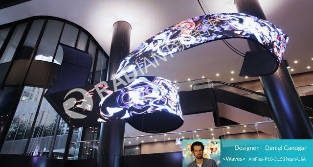 flexible led display,curved led display transparent led display,rental led display,Shenzhen Radiant : Shenzhen Radiant LED work with Daniel CanogarDanie...