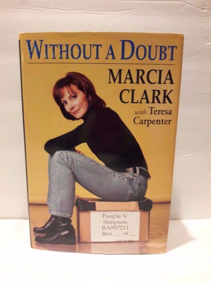 Book Without a Doubt by Marsha Clark with Teresa Carpenter / Hardcover
