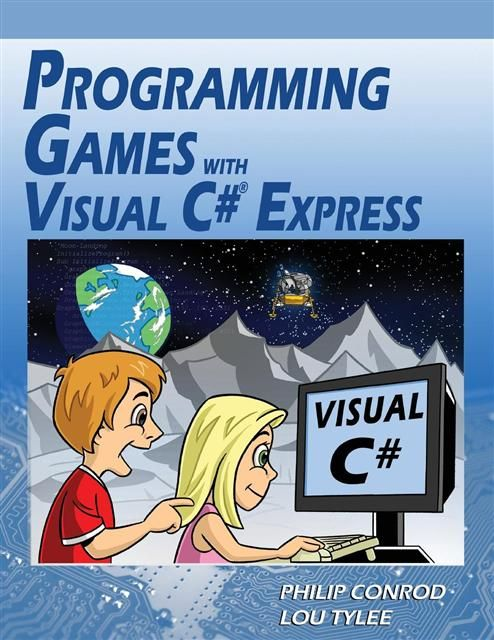 Programming Games with Visual C# Express Tutorial for High School Students - Computer Science
