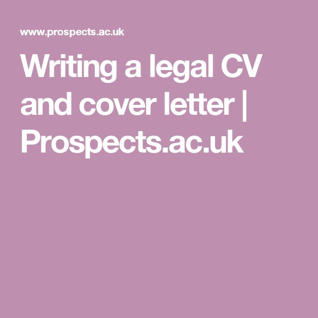 Writing a legal CV and cover letter | Prospects.ac.uk
