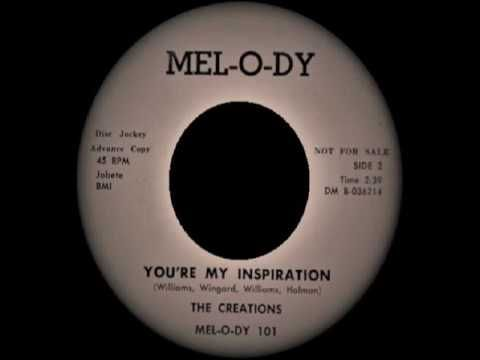 The Creations - You're My Inspiration