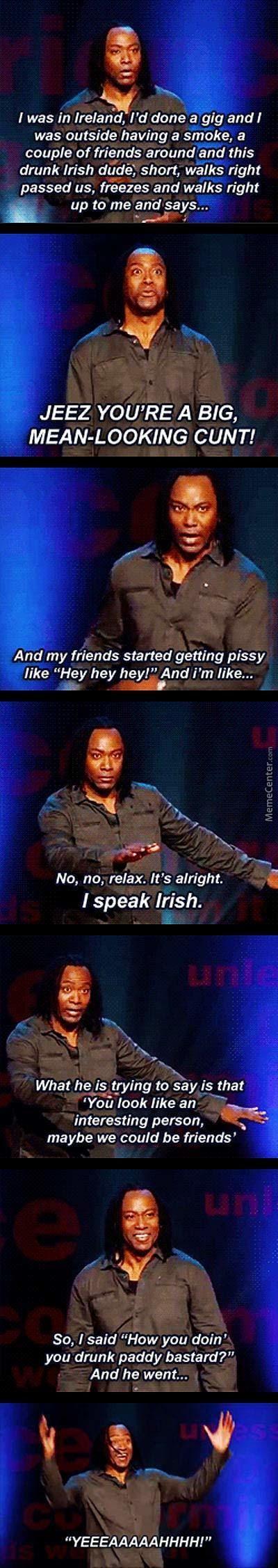 He speaks Irish