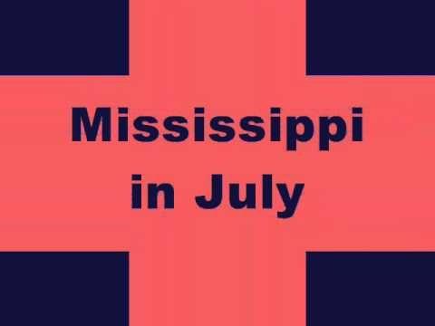 Charlie Worsham- Mississippi In July Lyrics
