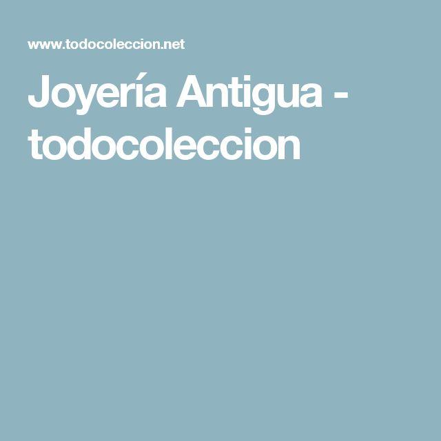 Joyería Antigua - todocoleccion