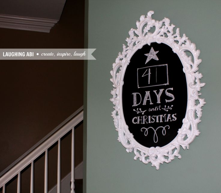 12 Days of Easy Christmas Decorating: Countdown To Christmas Chalkboard - Laughing Abi