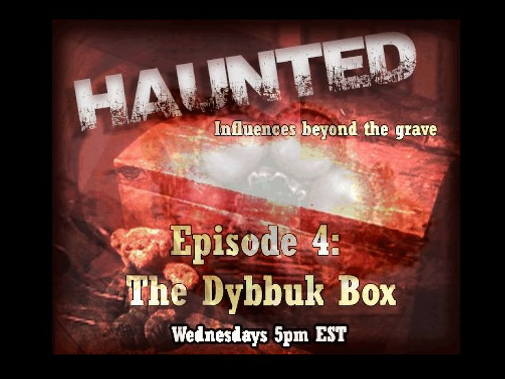 Haunted: The Dybbuk Box, the 4th episode in this great series. Click to listen as Dorothy explores the possibility of objects holding energy in such a way that it can affect your life or health.