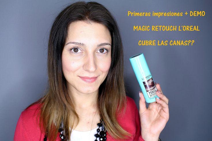 CUBRIR LAS CANAS?? MAGIC RETOUCH DE L'OREAL REVIEW + DEMO