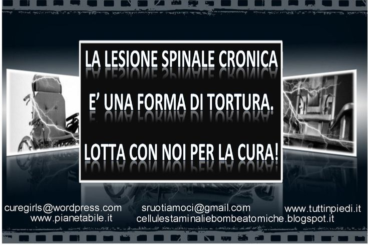 THE SPINAL INJURY IS A FORM OF TORTURE…SIGN AND FIGHT WITH US FOR THE CURE!