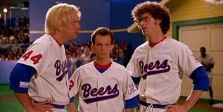Baseketball - One of my favorite comedies of all time.