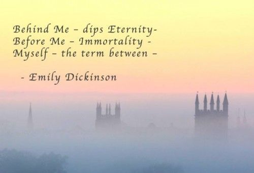 Behind Me; Emily Dickinson