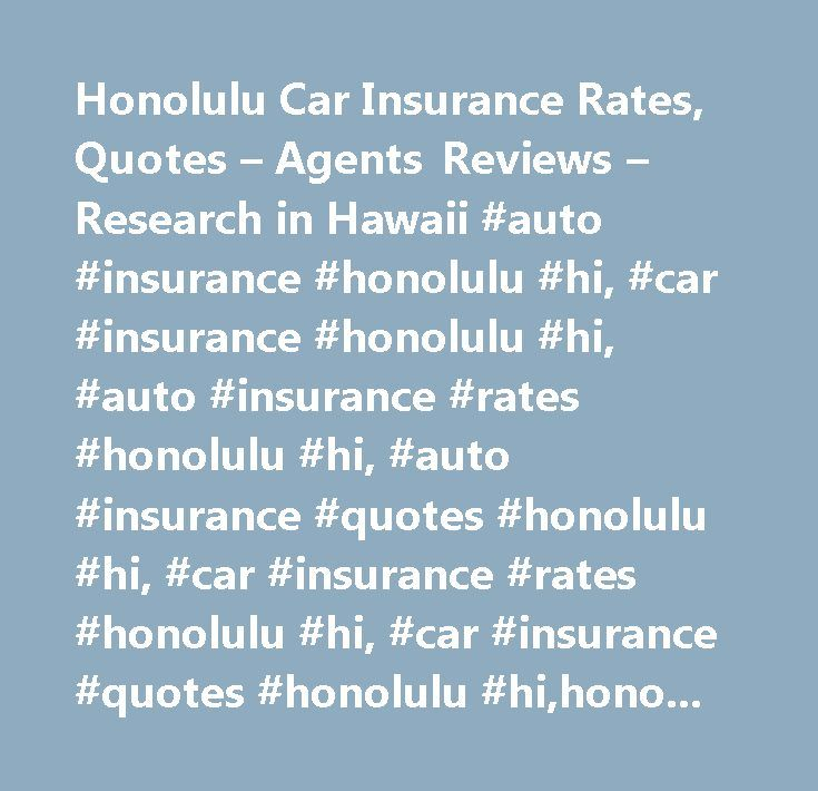 Insurance Quotes For Car: Best 25+ Honolulu Hi Ideas On Pinterest