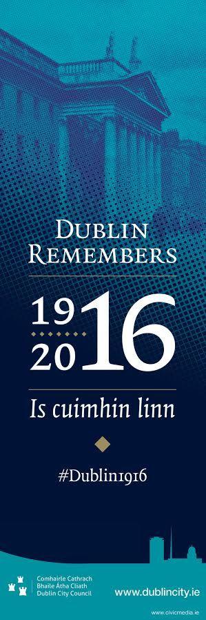 Easter Rising Centenary Banners #DublinRemembers #Dublin1916  #civicmedia2016 #VisitDublin #GPO www.civicmedia.ie