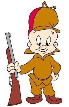 Elmer Fudd...Shhh! be very very quiet!