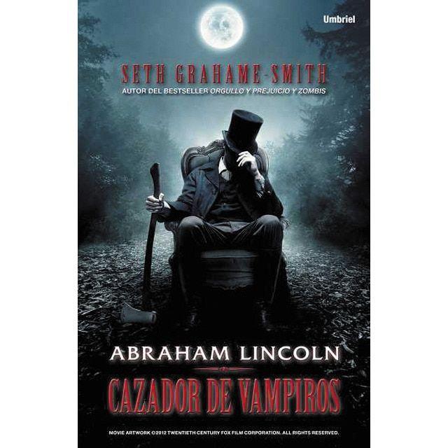 Abraham Lincoln Cazador De Vampiros Tapa Blanda En 2020 Cazador De Vampiros Vampiros Lincoln